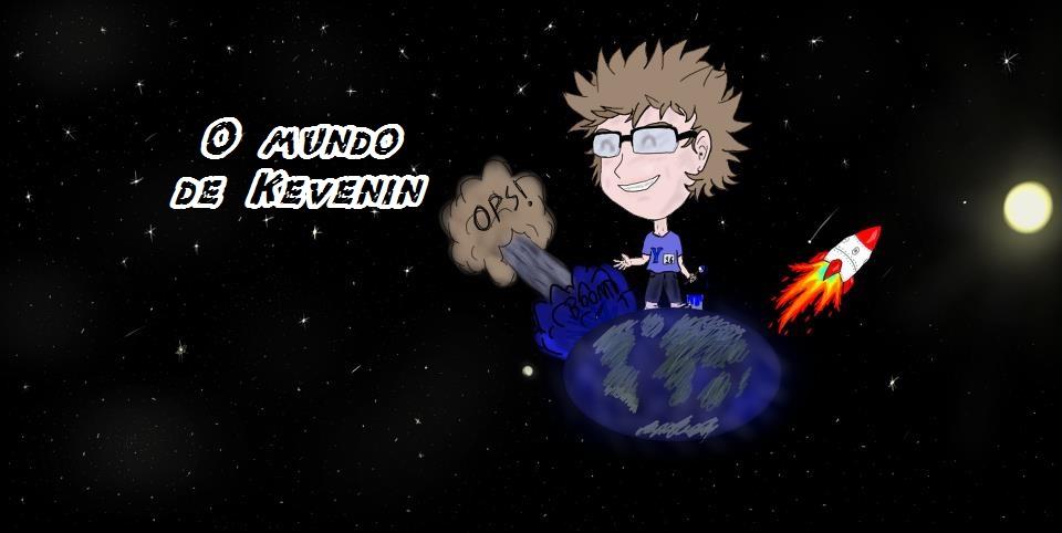 O mundo de Kevenin