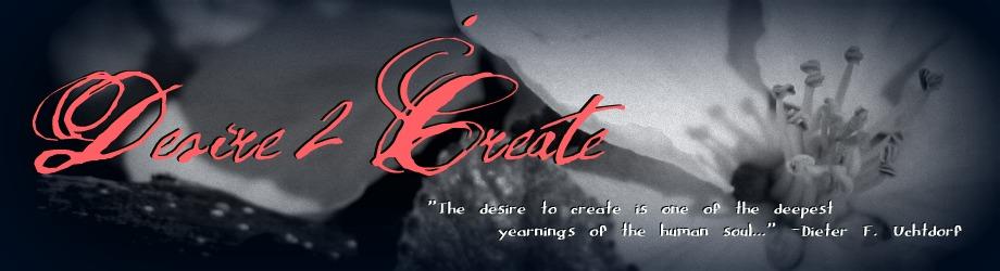 Desire 2 Create