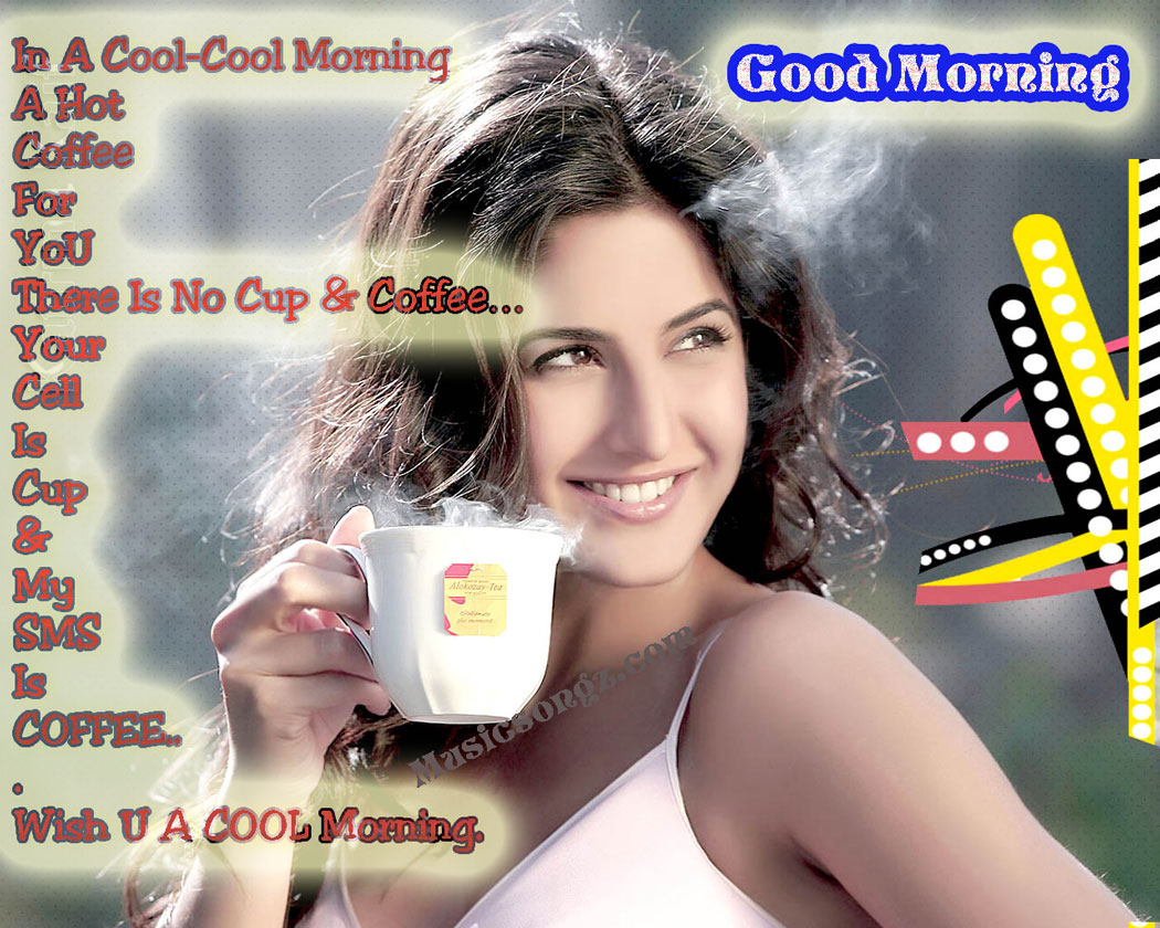 http://2.bp.blogspot.com/-g4wyRYT73Ho/TpAS5_0JOKI/AAAAAAAADRo/mUuWonihanE/s1600/Hot+Katrina-Good-Morning-Wish+sms+2011-2012.jpg