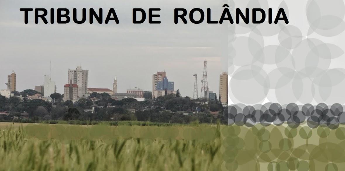 TRIBUNA DE ROLÂNDIA