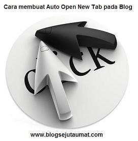 cara memasang auto script link otomatis open new tab pada blog