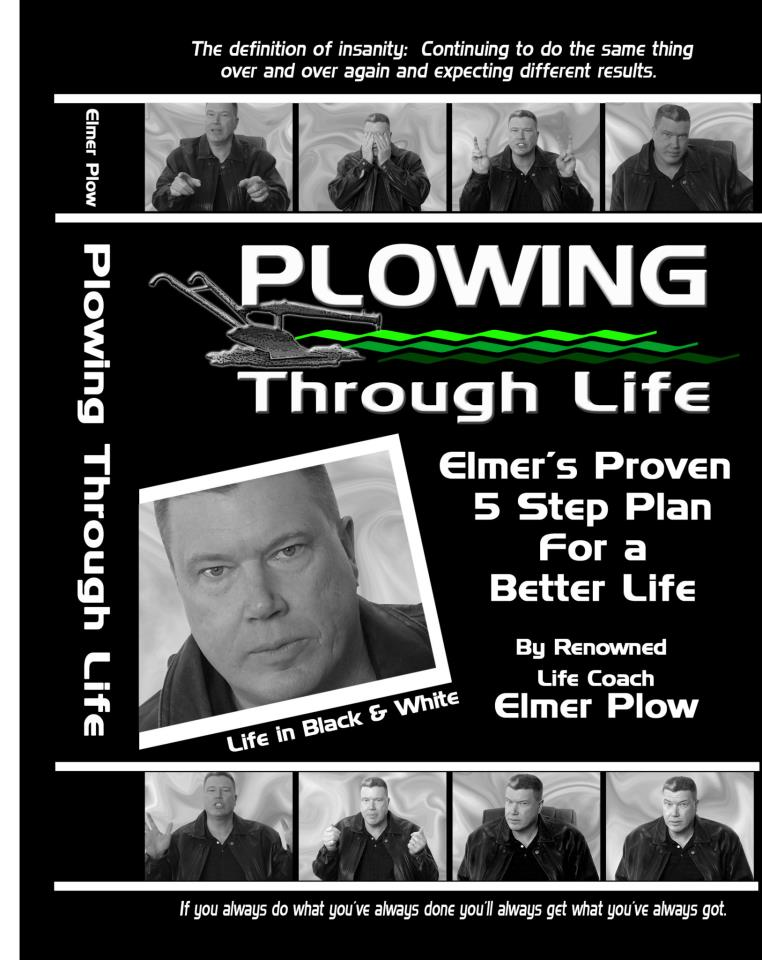 Renowned life coach Elmer Plow releases his first book!