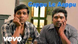 Gappu Le Aappu Lyric _ Praveen Kumar, Shalini Vadnikatti