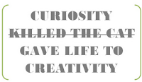 curiosity is creativity