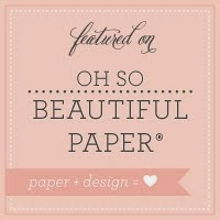 Featured on Oh So Beautiful Paper