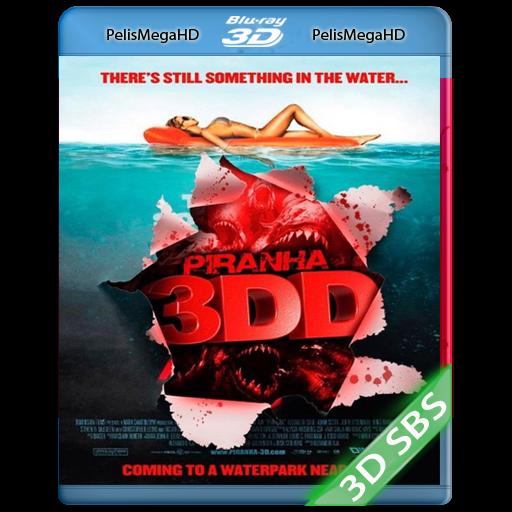 PIRAÑA 3D 2 (2012) 3D SBS 1080P HD MKV ESPAÑOL LATINO