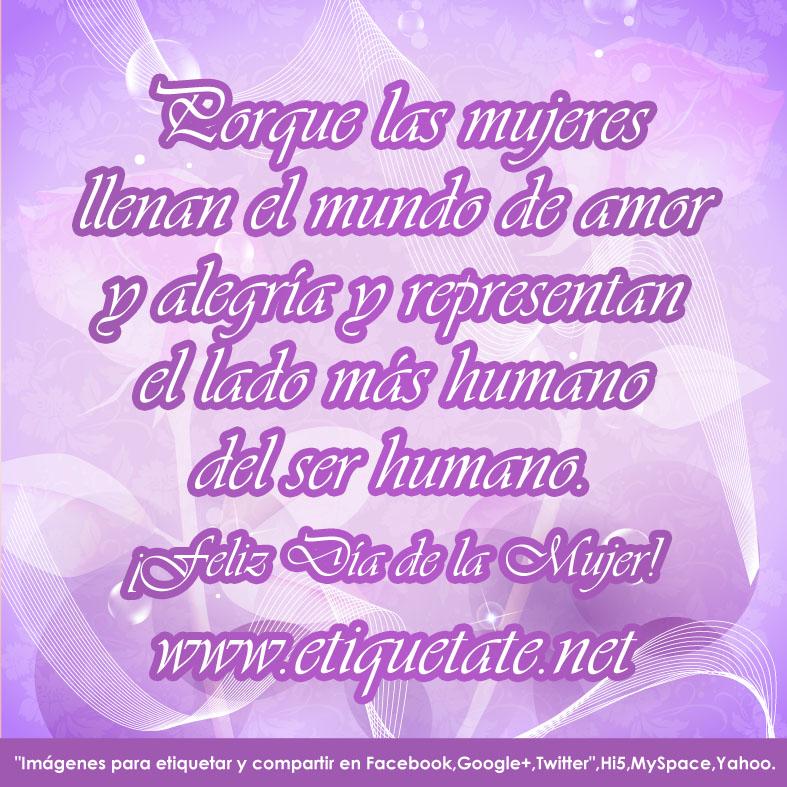 Mensajes Para El Dia De La Mujer Para Facebook Frases ...