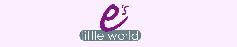 E's Little World