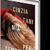 """""""Mia per sempre"""" di Cinzia Tani"""