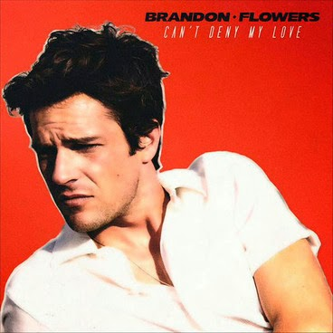Brandon Flowers Can't Deny My Love
