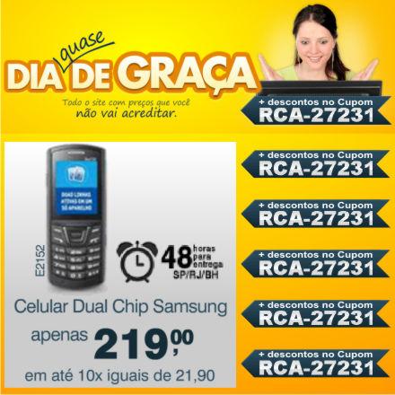 Cupom Efácil - Dia Quase de Graça: Celular E2152 Samsung