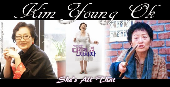 Kim Young Ok 김영옥 banner for She's All That - International Fangirl