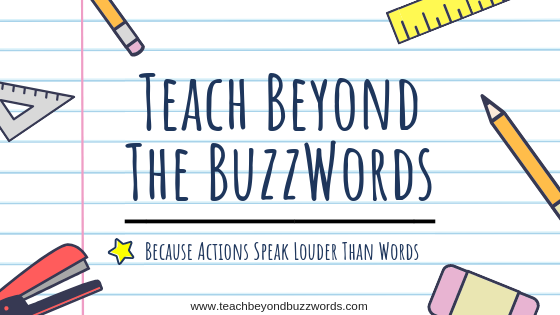 Teach Beyond the Buzzwords
