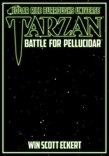 <i>Tarzan: Battle for Pellucidar</i> (Edgar Rice Burroughs Universe #2)<br>Coming in 2020!