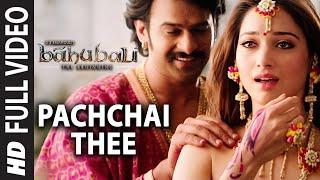 Pachchai Thee Video Song _ Baahubali (Tamil) _ Prabhas, Rana, Anushka, Tamannaah