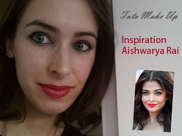 Tuto maquillage : inspiration Aishwarya Rai, Cannes 2014.