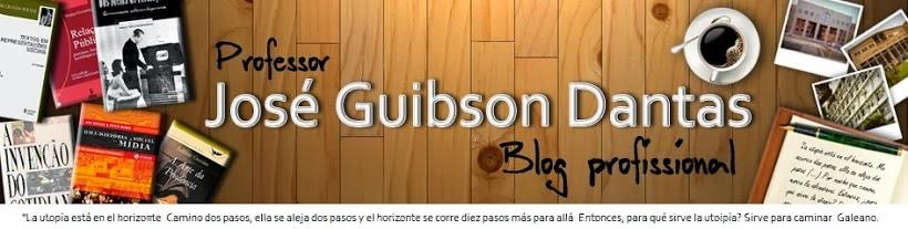 professor José Guibson Dantas - blog profissional