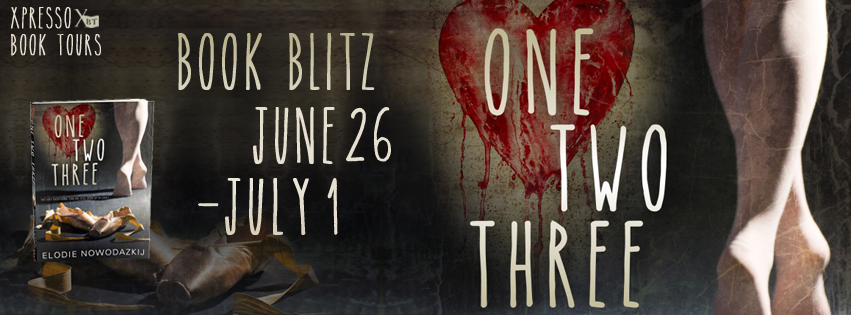 Book Blitz: One, Two, Three… By Elodie Nowodazkij
