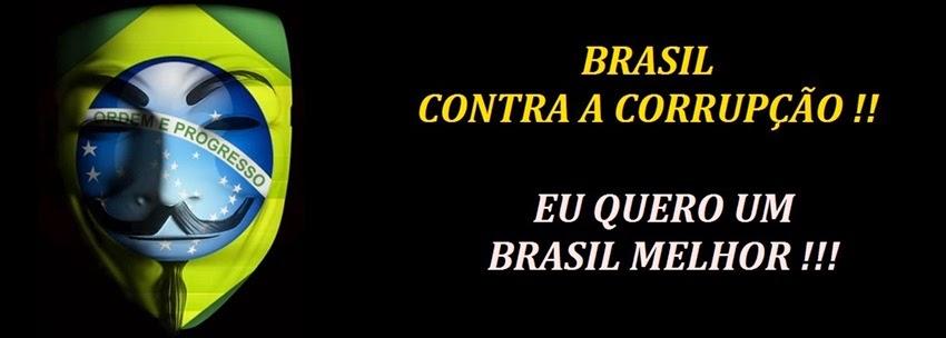 BRASIL SEM CORRUPÇÃO !!!