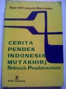 CERITA PENDEK INDONESIA MUTAKHIR; SEBUAH PEMBICARAAN
