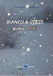Bianco&Nero quasi grigio