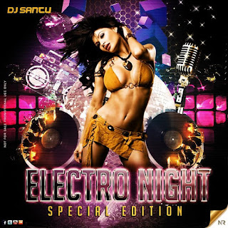 Electro+Night+(+Special+Edition+)+[2K15]+DJ+Santu+mp3+download-latest-mp3-nonstop-indiandjremix