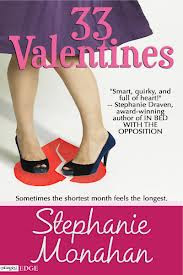 33 Valentines by Stephanie Monahan