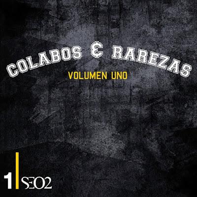 Seo2 - Colabos Y Rarezas Vol. 1 y 2 [2013-2014]