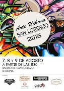 """""""ARTE URBANO A PIE DE CALLE"""",  Fiestas en el Barrio de San Lorenzo 2015"""