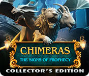 Chimeras 2 : The Signs of Prophecy Collector's Edition