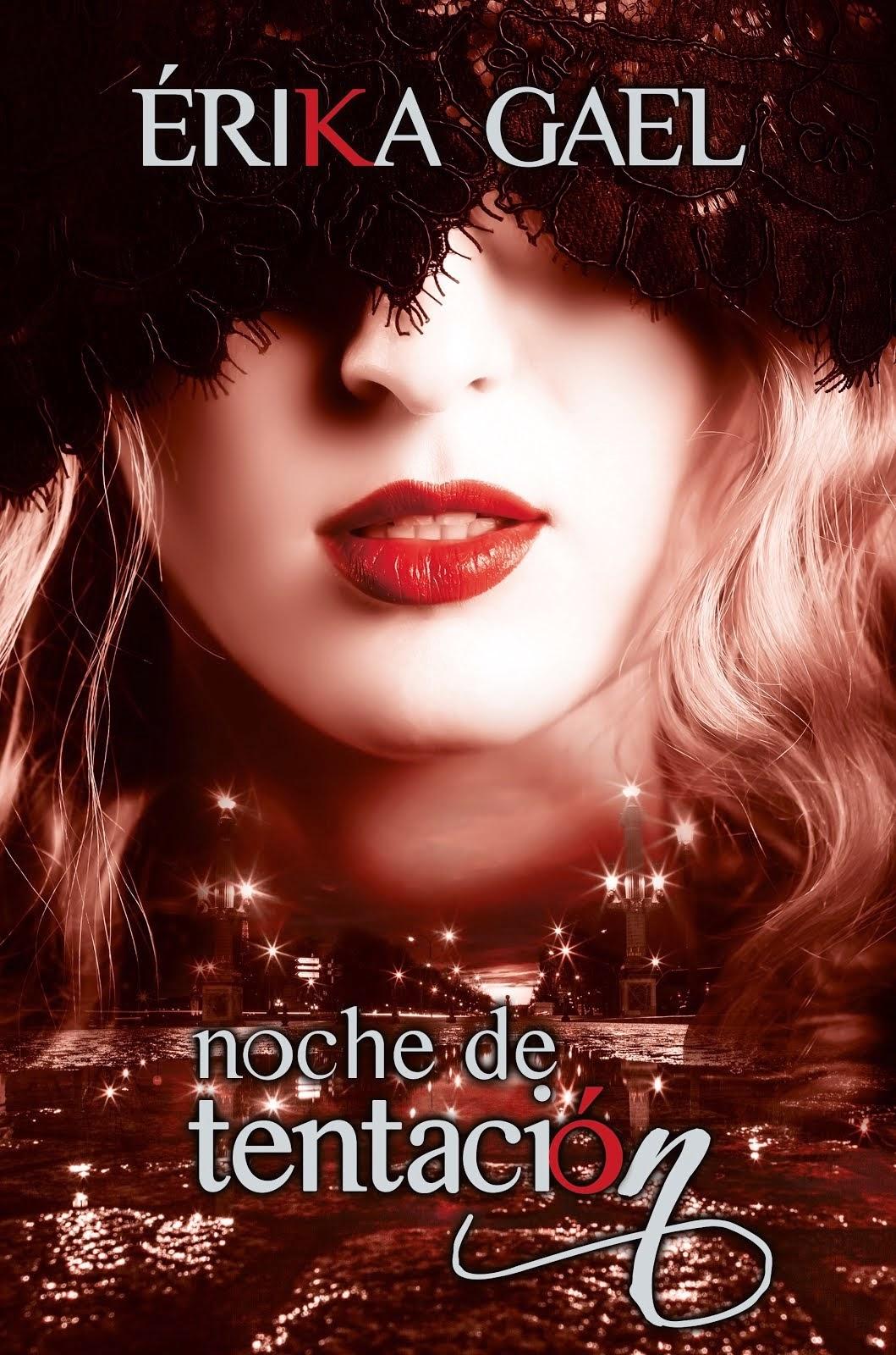 novela Noche de Tentación Érika Gael