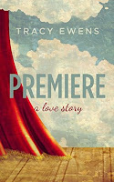 Premiere by Tracy Ewens