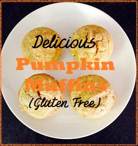 Delicious Pumpkin Muffins Gluten Free