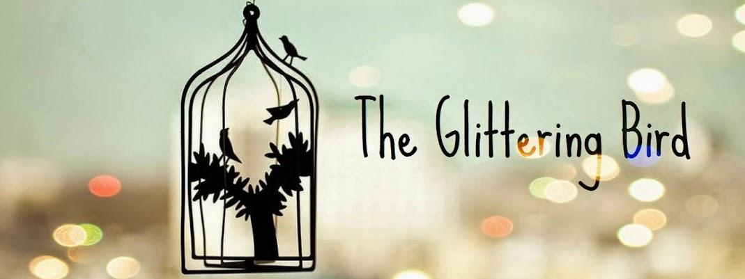 The Glittering Bird