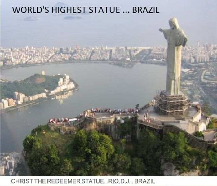 The world's highest statue is Christ The Redeemer in Rio D. J. Brazil, world records, highest statue