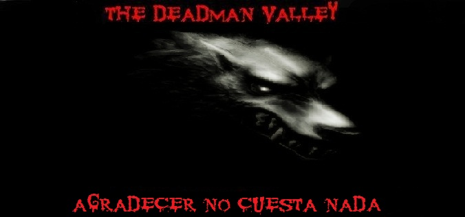 Deadman Valley... Metal Lost Valley