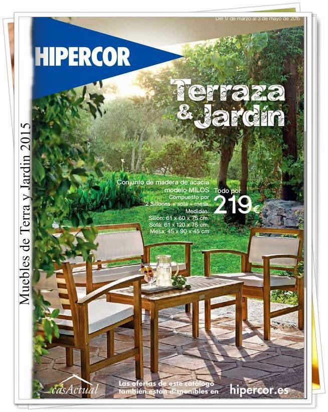 Nuevo catalogo terraza y jardin 2015 de hipercor for Hipercor sombrillas jardin