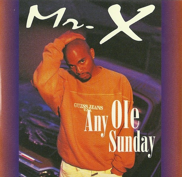Mr. X - Any Ole Sunday (CDM) (1995)