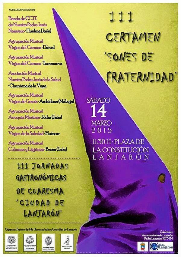 """III CERTAMEN """"SONES DE FRATERNIDAD"""" LANJARON 2015"""
