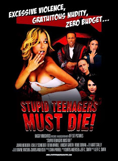 Stupid Teenagers Must Die! 2006 Blood & Guts
