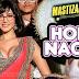 Hor Nach Lyrics - Mastizaade | Ritu Pathak, Meet Bros Anjjan