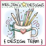 I'm a DT Member for MelJen's!