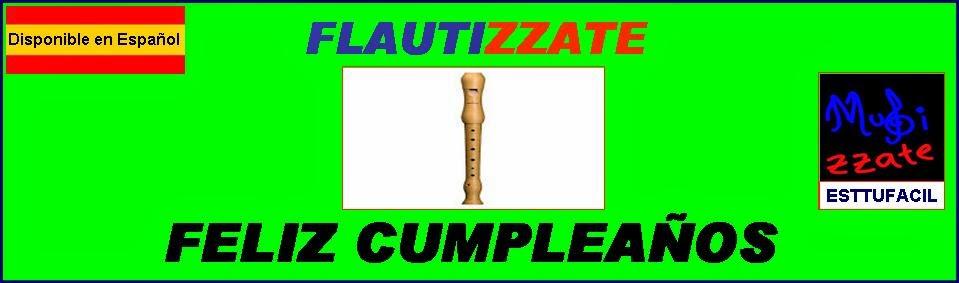 FLAUTA Feliz Cumpleaños