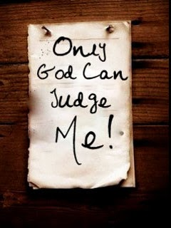 Only God Can Judge Me - 240x320 Sayings Wallpaper