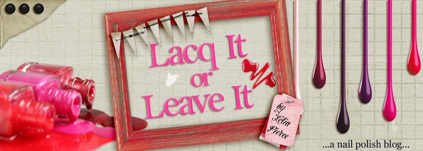 Lacq It or Leave It