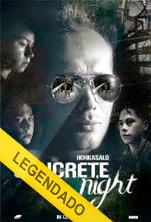 Concrete Night – Legendado