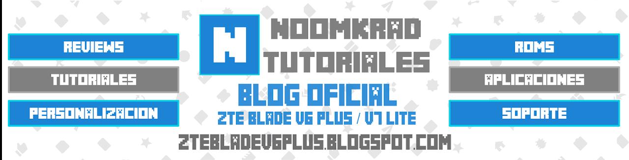 ZTE Blade V6 Plus / Blog Oficial