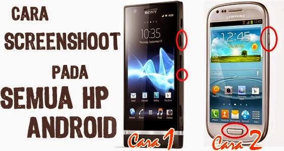 cara mengambil screenshoot di semua HP android