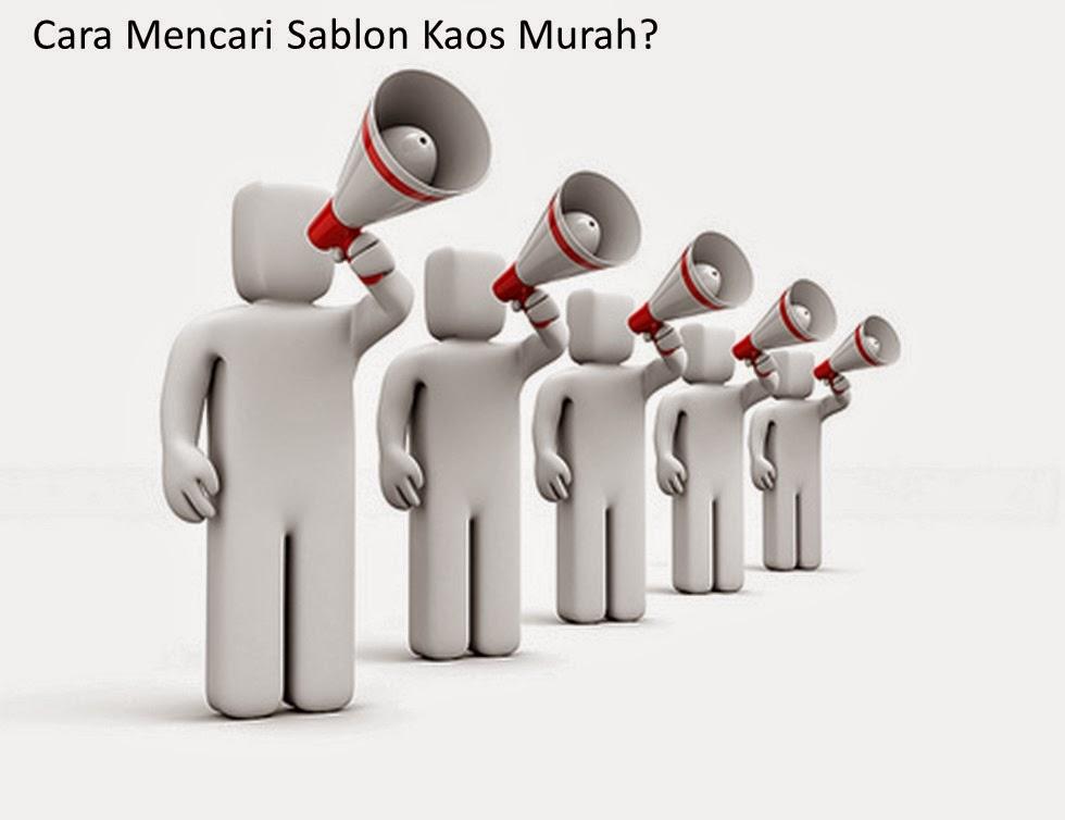 Cara Mencari Jasa Sablon Kaos Murah