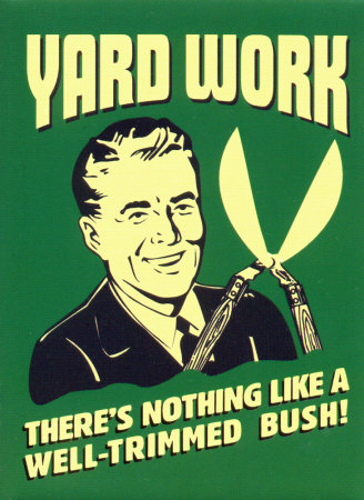 Quotes Yard Work Quotes